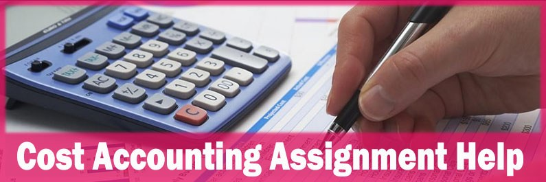 Cost Accounting Assignment Help in New Zealand
