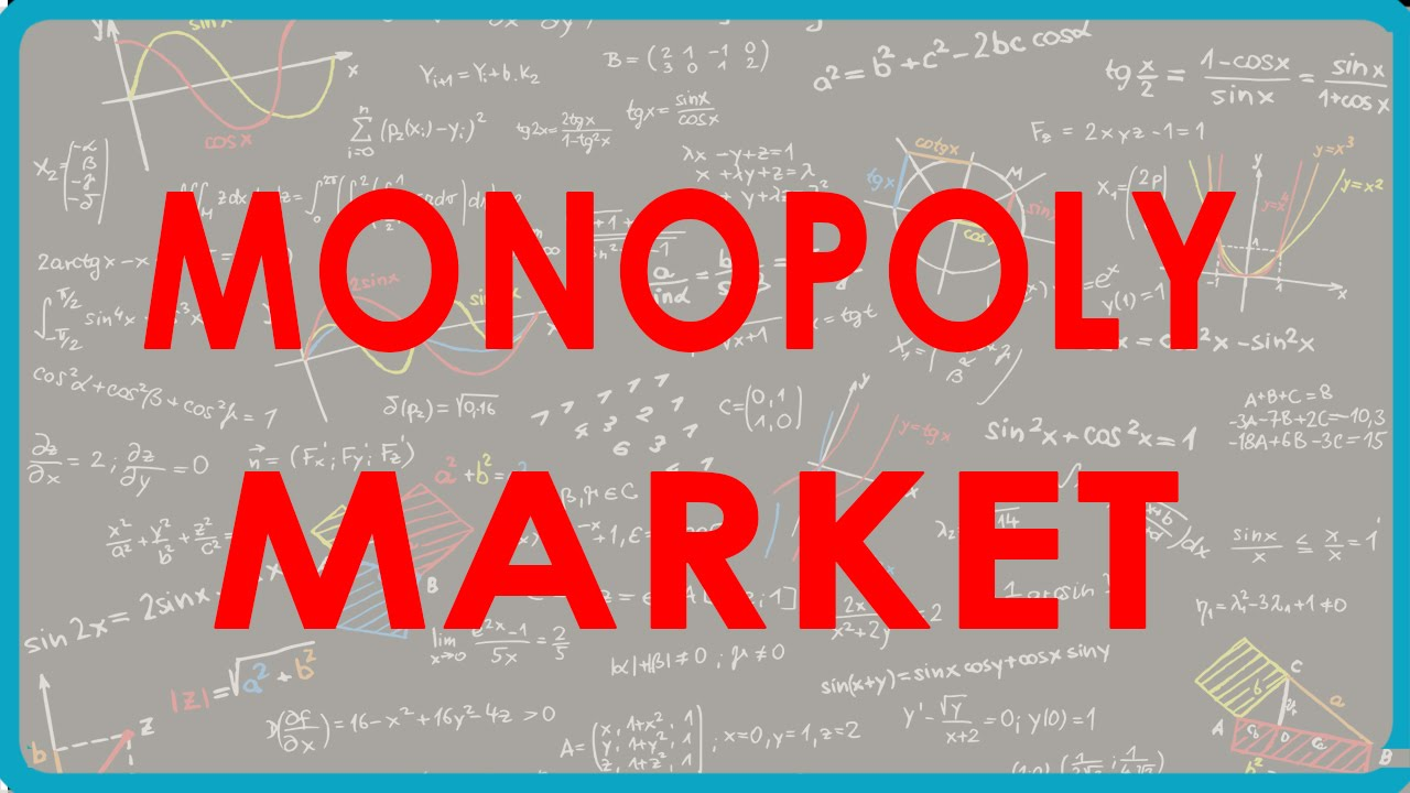 Meaning And Features Of A Monopoly