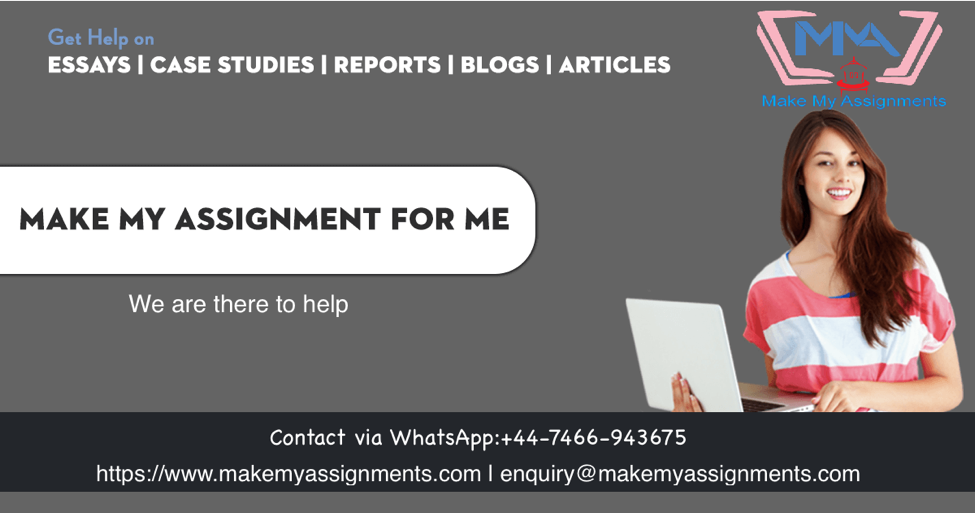 Make An Assignment | Make My Assignment
