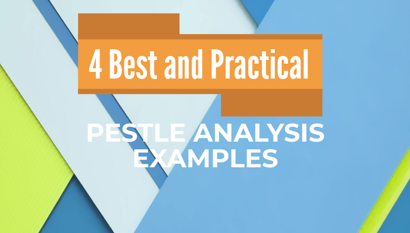 Pestle Analysis Example