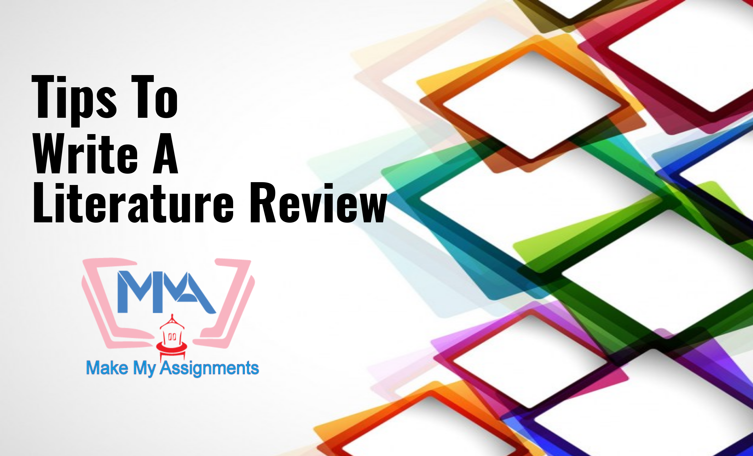 Tricks To Write An Effective Literature Review Assignment