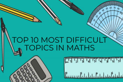 The Ten Most Difficult Topics In Mathematics