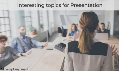 Interesting Topics For Presentation