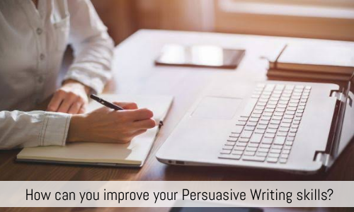 How Can You Improve Your Persuasive Writing Skills?