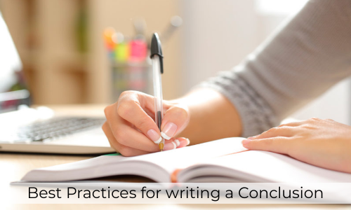 Best Practices For Writing A Conclusion