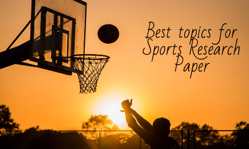 Best Topics For Sports Research Paper