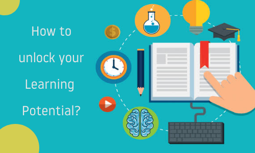 How To Unlock Your Learning Potential?