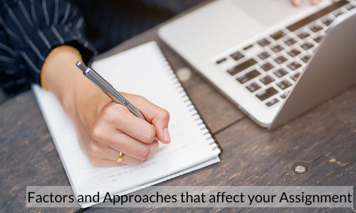 Factors And Approaches That Affect Your Assignment