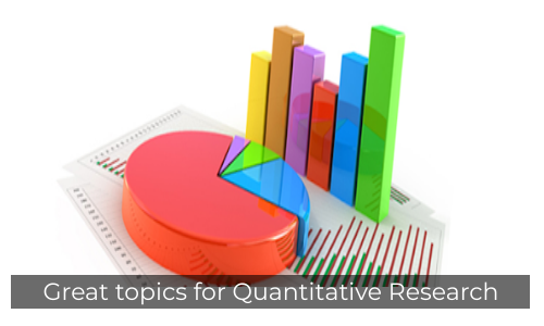 Great Topics For Quantitative Research