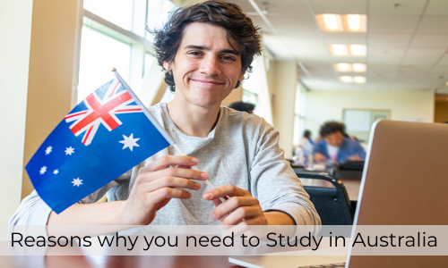 Reasons Why You Need To Study In Australia