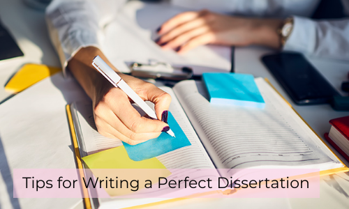 Tips For Writing A Perfect Dissertation