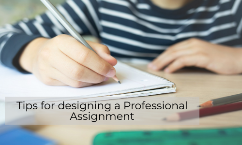 Tips For Designing A Professional Assignment