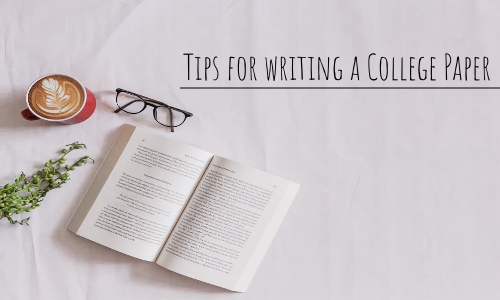 Tips For Writing A College Paper