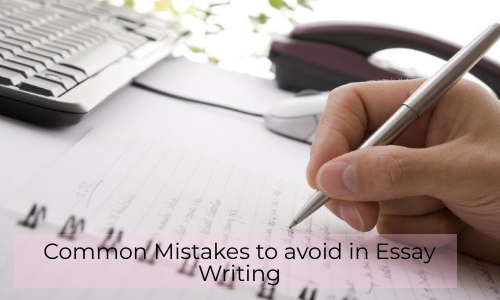 Common Mistakes To Avoid In Essay Writing