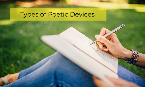 What Poetic Devices To Use In Your Poem?