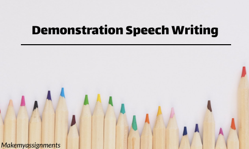 How Can One Create A Demonstration Speech?