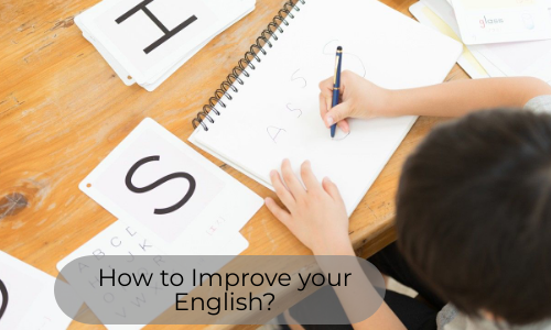 How To Improve Your English?