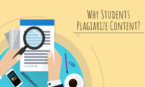 Why Students Plagiarize Their Content?