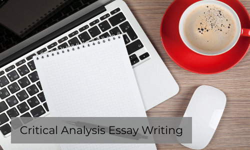 Steps For Writing A Critical Analysis Essay