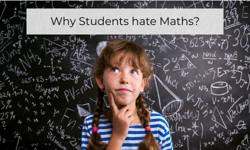 Why Students Hate Maths?