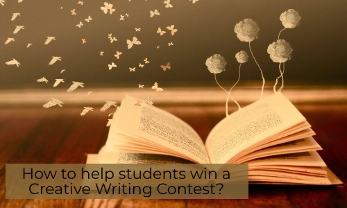 How To Help Students Win A Creative Writing Contest?