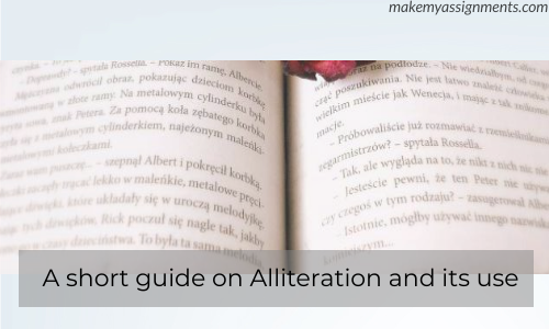 A Short Guide On Alliteration And Its Use