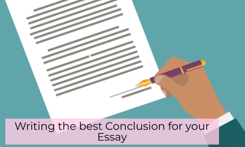 Writing The Best Conclusion For Your Essay