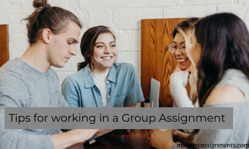 Tips For Working In A Group Assignment