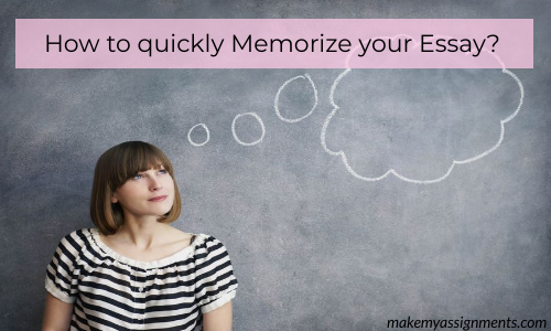How To Quickly Memorize Your Essay?