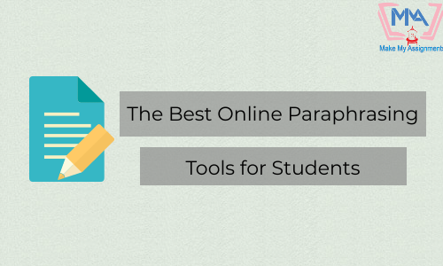 The Best Online Paraphrasing Tools For Students