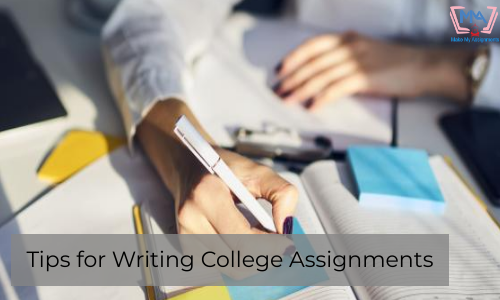 Tips For Writing College Assignments