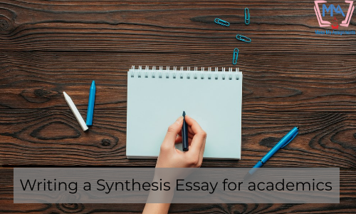 Writing A Synthesis Essay For Academics