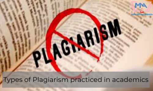 Types Of Plagiarism Practiced In Academics