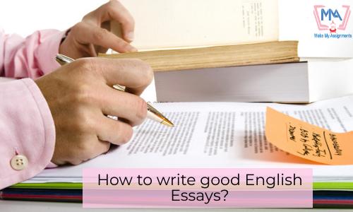 How To Write Good English Essays?