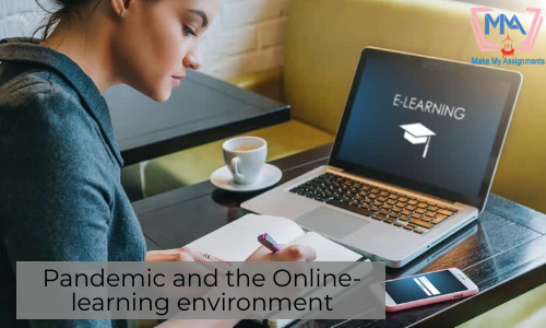 Pandemic And The Online-learning Environment