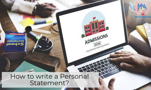 How To Write A Personal Statement?