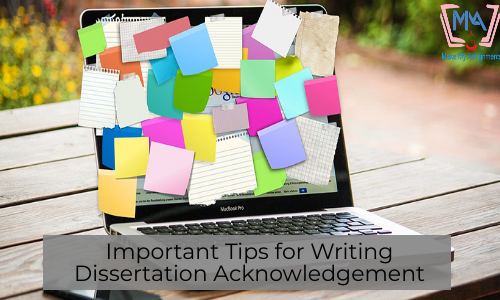 Important Tips For Writing Dissertation Acknowledgement