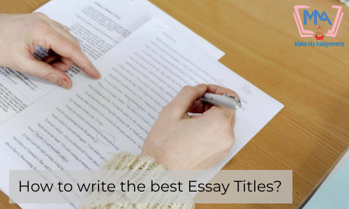 How To Write The Best Essay Titles?