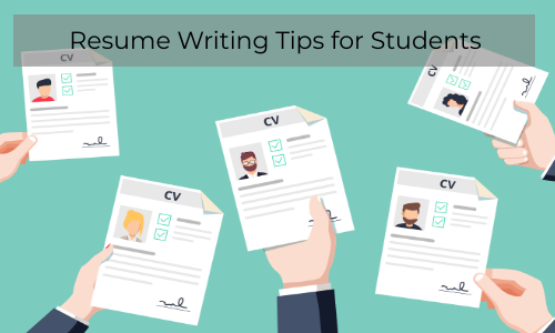 Resume Writing Tips For Students