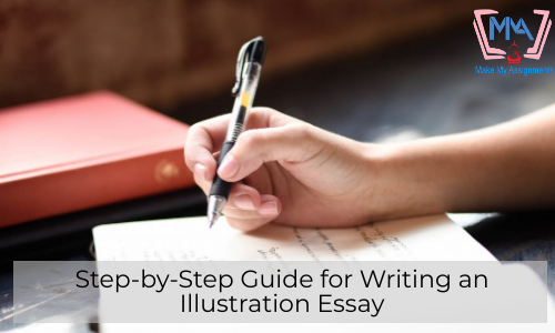 Step-by-Step Guide For Writing An Illustration Essay