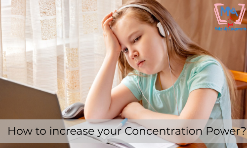 How To Increase Your Concentration Power?