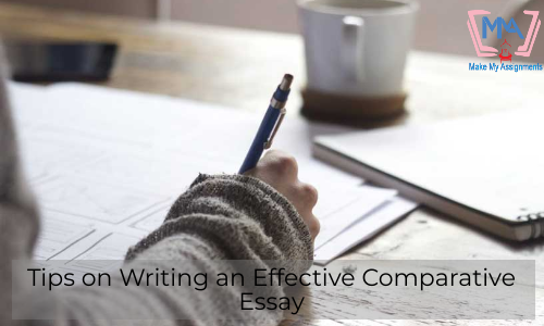 Tips On Writing An Effective Comparative Essay