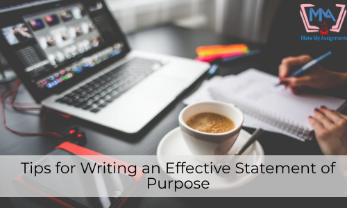 Tips For Writing An Effective Statement Of Purpose