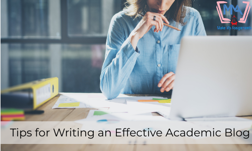 Tips For Writing An Effective Academic Blog