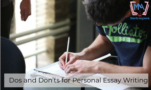 Dos And Don'ts For Personal Essay Writing
