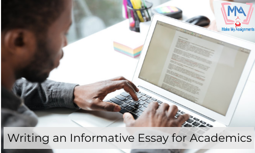 Writing An Informative Essay For Academics