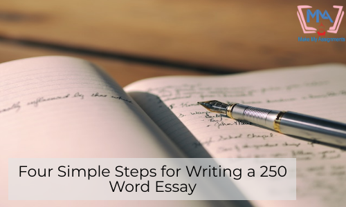 Four Simple Steps For Writing A 250 Word Essay