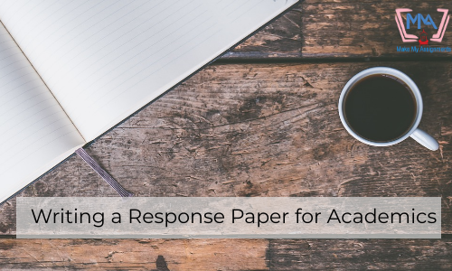 Writing A Response Paper For Academics