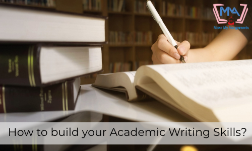 How To Build Your Academic Writing Skills?