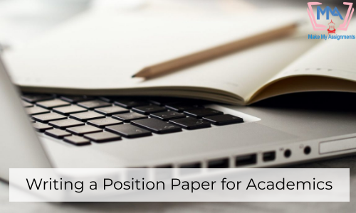 Writing A Position Paper For Academics